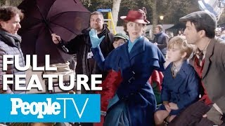 The 'Mary Poppins Returns' Cast On The Making Of Their New Movie | PeopleTV | Entertainment Weekly