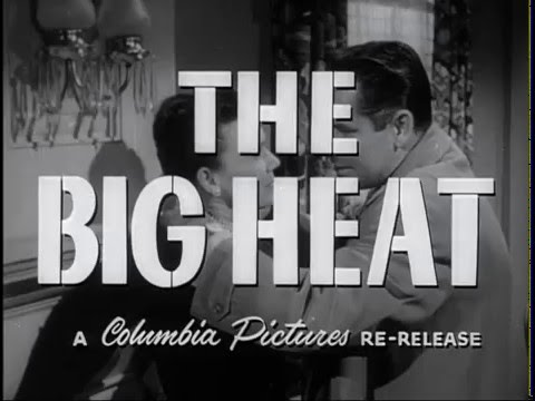 The Big Heat (1953) - Trailer - Fritz Lang