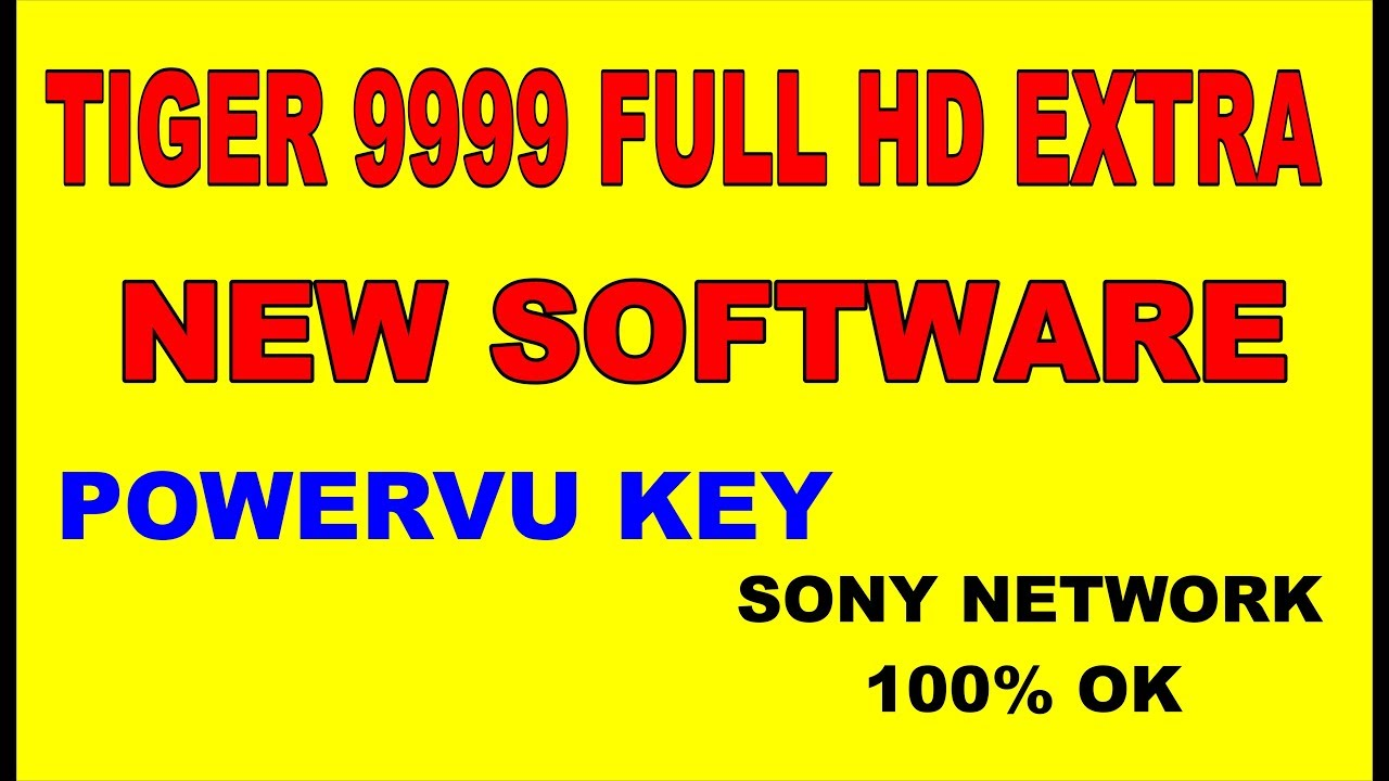 TIGER 9999 FULL HD EXTRA POWERVU KEY NEW SOFTWARE 2018