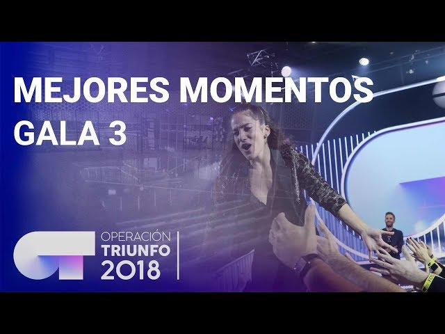Mejores momentos de la Gala 3   OT 2018
