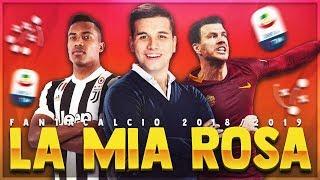 ECCO LA MIA ROSA DEL FANTACALCIO!!! ► STAGIONE 2018/2019!!! [SePPi] ᴴᴰ