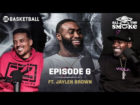 Jaylen Brown on New-Look Celtics, Mental Health, Tracy McGrady | Ep 6 | ALL THE SMOKE Full Podcast thumbnail