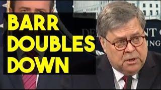 Barr Doubles Down: No Collusion