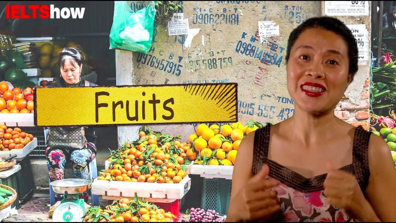 IELTS Speaking: FRUITS [Luyện thi IELTS Speaking theo đề mới nhất]