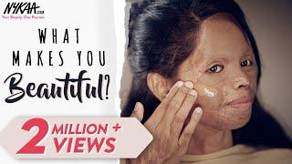 #WhatMakesYouBeautiful Ft. Laxmi Agarwal | ख़ूबसूरती क्या है? | Redefining Beauty | Nykaa