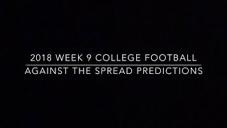 2018 Week 9 College Football Against the Spread Predictions - Thegoal60