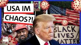 Corona, Kanye, Rassismus: Was ist in Trumps USA los? | Possoch klärt | BR24