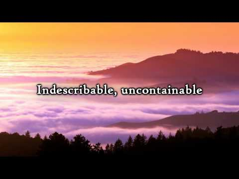 Chris Tomlin - Indescribable (Lyrics)