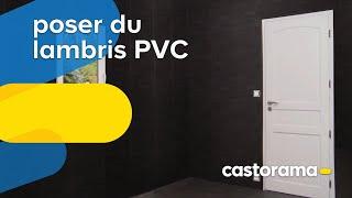Poser du lambris PVC: pose agrafée (Castorama)