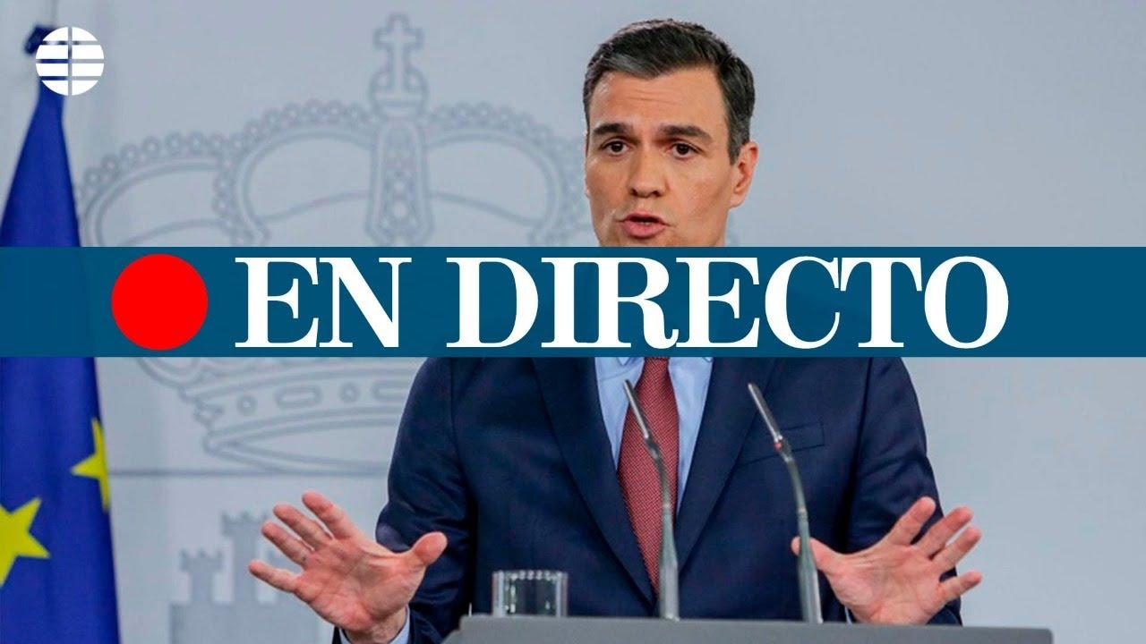 DIRECTO CORONAVIRUS | Rueda de prensa de Pedro Sánchez