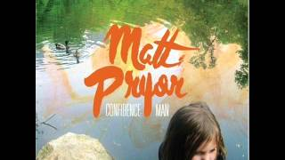 Matt Pryor - I wouldn
