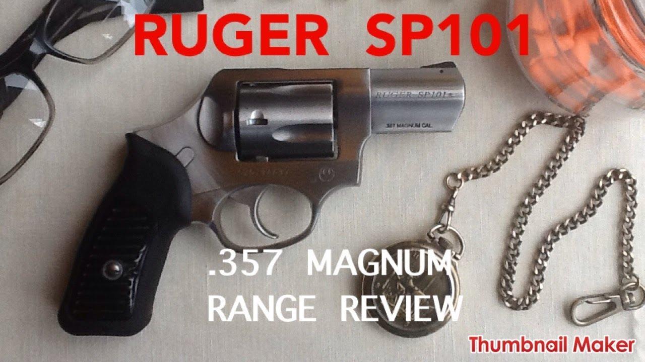 RUGER SP101 357 MAGNUM RANGE REVIEW