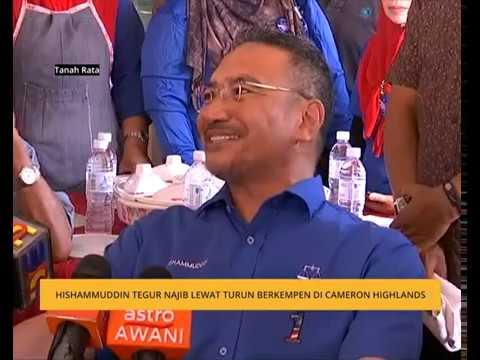 Hishammuddin tegur Najib lewat turun berkempen di Cameron Highlands