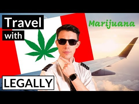 Flying With Marijuana In Canada LEGALLY