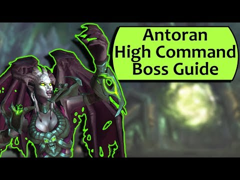 Antoran High Command Guide - Heroic Antoran High Command/Normal Antorus Guide