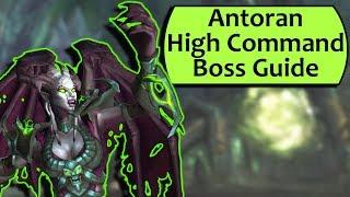 Antoran High Command Guide - Heroic Antoran High CommandNormal Antorus Guide