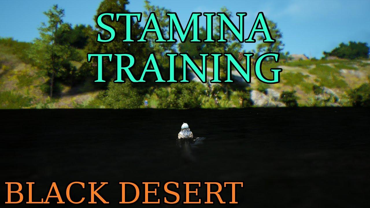 Black Desert - Stamina Training (Tips & Tricks)