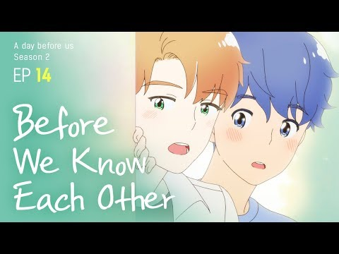 [A Day Before Us 2] EP.14 Before We Know Each Other _ ENG/JP