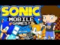 Sonic's BAD Mobile Games - ConnerTheWaffle