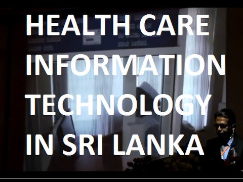 Health Care Information Technology in Sri Lanka