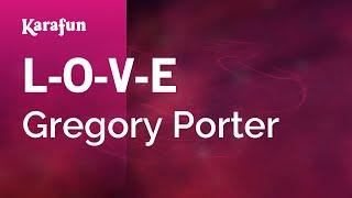 Karaoke L-O-V-E - Gregory Porter *