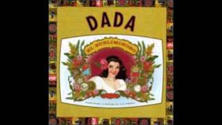 Dada - Time Is Your Friend