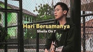 Hari Bersamanya Sheila On 7