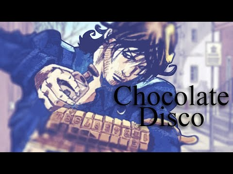 DI-S-CO - Chocolate Disco (JJBA Musical Leitmotif)