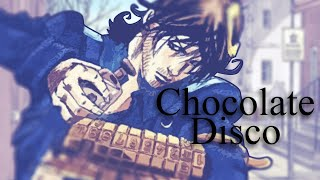 DI-S-CO - Chocolate Disco (JJBA Musical Leitmotif)