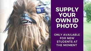 New student? Upload your own photo for your ID Card