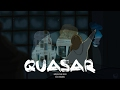 QUASAR - animation short