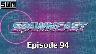 SNES Games On Switch, Mortal Kombat 11 Thoughts, EA & Star Wars, Switch Sales   SpawnCast Live