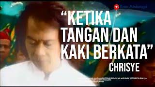 """Video Klip """"Ketika Tangan dan Kaki Berkata"""" - Chrisye"""
