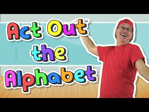 Act Out The Alphabet | Jack Hartmann