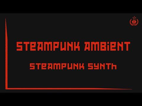 Steampunk Dark Cabaret Music / Steampunk Synth