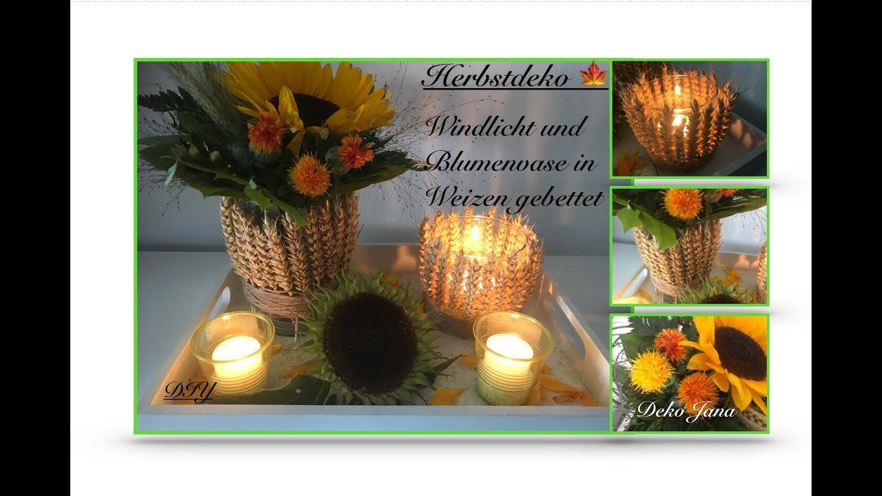 Diy Deko Idee Windlicht Und Vase In Weizen Gebettet Herbstdeko