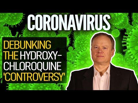 Coronavirus: Debunking The Hydroxychloroquine 'Controversy' (Dr. Chris Martenson)