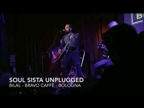 Bilal - Soul Sista Unplugged - 2016