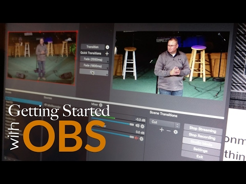 Getting Started with Open Broadcaster Software   OBS