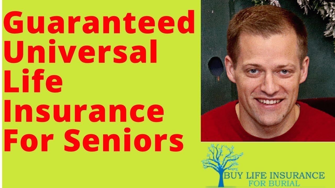 How Guaranteed Universal Life Insurance For Seniors Works ...