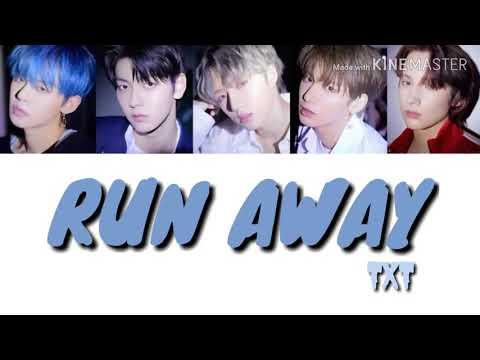 TXT-Run Away [транскрипция] [кирилизация]