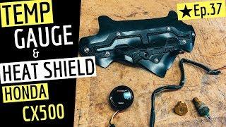 Fitting A Temperature Gauge & Heat Shield - Cx500 Scrambler Ep. 37