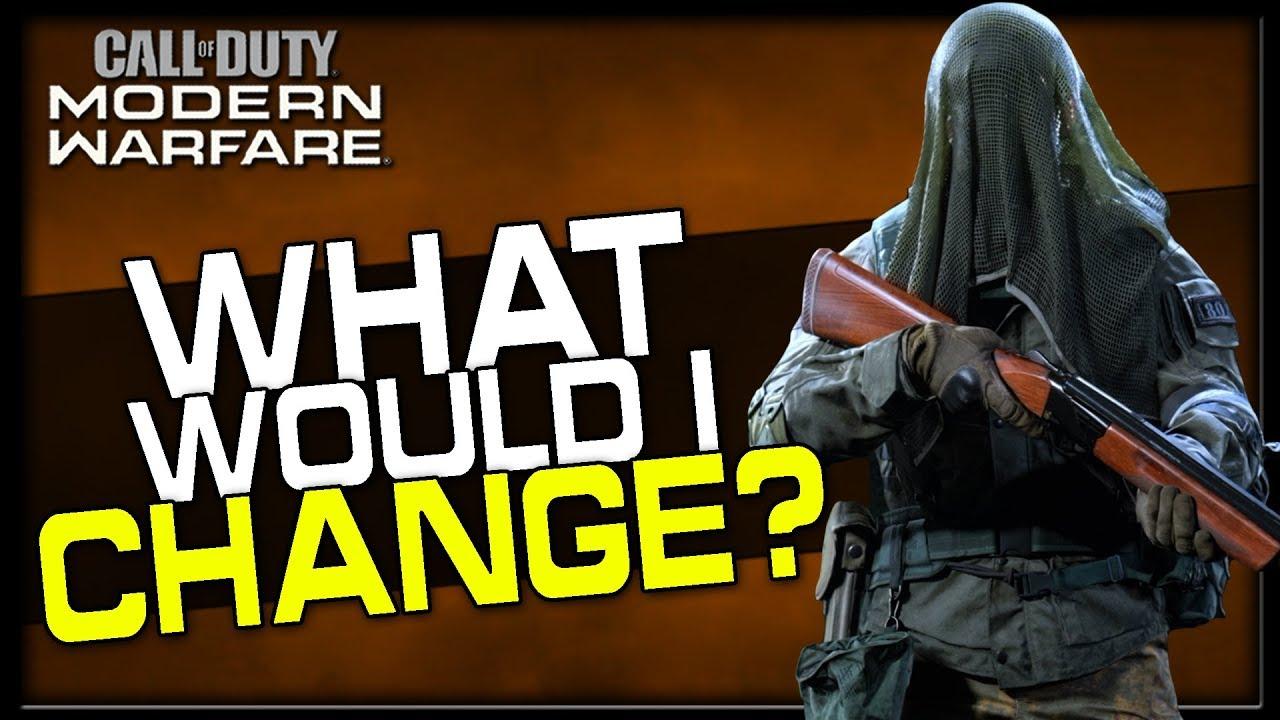 12 Changes I'd Make to Improve Modern Warfare!