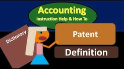 Patent Definition - What is Patent?