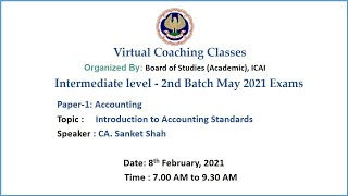 Intermediate Paper-1: Accounting Topic: Introduction to Accounting Standards Morning Session Date:
