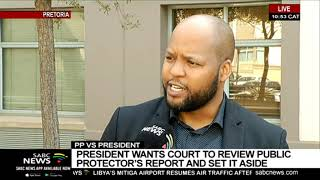 President wants court to review Public Protector's report and set it aside