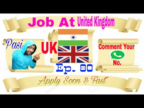 New 20 Jobs at United Kingdom (UK),Salary 2.5L To 6.5L PM For anyone apply soon From our Agency2017
