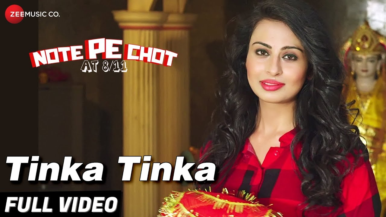 Tinka Tinka - Full Video | Note Pe Chot At 8/11 | Ranbir Kallsi & Ajay Kkuundal | Tochi Raina #1