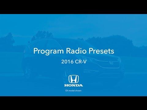 2016 CR-V: How to Program Radio Presets