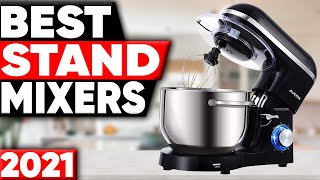 5 Best Stand Mixers in 2021